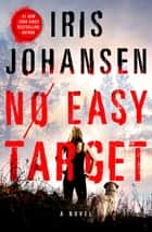 No Easy Target ebook by Iris Johansen