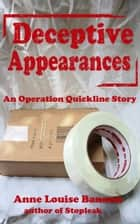 Deceptive Appearances ebook by Anne Louise Bannon