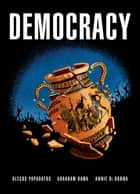 Democracy ebook by Alecos Papadatos,Abraham Kawa,Annie Di Donna
