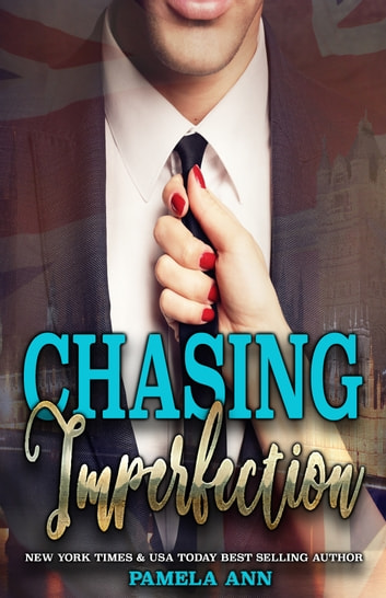 Chasing Imperfection (Chasing Series #2) ebook by Pamela Ann