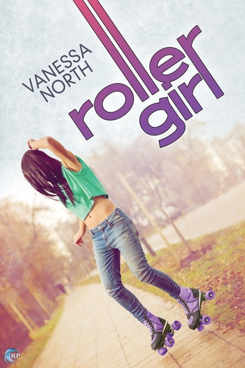 Roller Girl ebook by Vanessa North