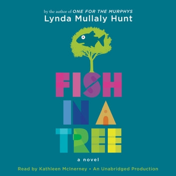Fish in a Tree audiobook by Lynda Mullaly Hunt