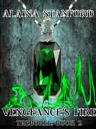 Vengeance's Fire ebook by Alaina Stanford