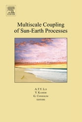 Multiscale Coupling of Sun-Earth Processes ebook by