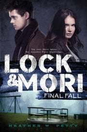 Final Fall ebook by Heather W. Petty