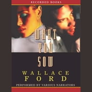 What You Sow audiobook by Wallace Ford