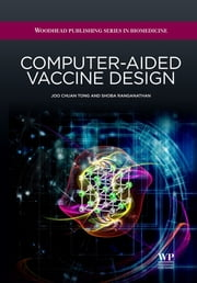 Computer-Aided Vaccine Design ebook by Joo Chuan Tong,Shoba Ranganathan