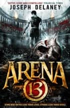 Arena 13 ebook by