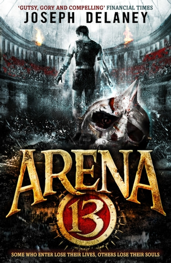 Arena 13 ebook by Joseph Delaney