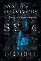 Earth's Survivors Se 4: The story of Candace and Mike ebook by Geo Dell
