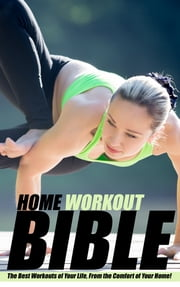 Home Workout Bible ebook by SoftTech