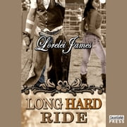 Long Hard Ride - Rough Riders, Book 1 livre audio by Lorelei James
