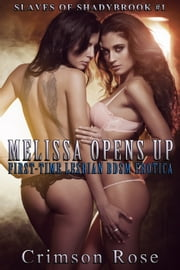 Melissa Opens Up ebook by Crimson Rose