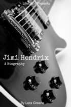 Jimi Hendrix ebook by Lora Greene