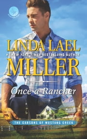 Once a Rancher - A Western Romance ebook by Kobo.Web.Store.Products.Fields.ContributorFieldViewModel