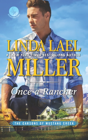 Once a Rancher - A Western Romance ebook by Linda Lael Miller