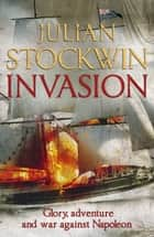 Invasion - Thomas Kydd 10 ebook by Julian Stockwin