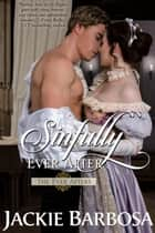 Sinfully Ever After ebook by Jackie Barbosa
