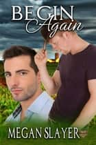 Begin Again ebook by