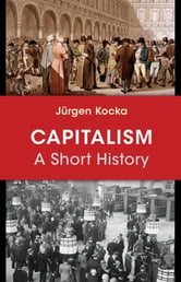 Capitalism - A Short History ebook by Jürgen Kocka