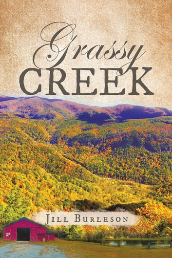 Grassy Creek ebook by Jill Burleson