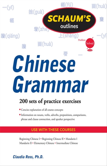 Schaums outline of chinese grammar ebook by claudia ross schaums outline of chinese grammar ebook by claudia ross fandeluxe Choice Image
