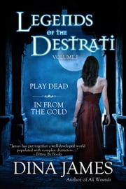 Legends of the Destrati - Legends of the Destrati, #1 ebook by Dina James