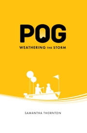 POG-Weathering the Storm ebook by Samantha Thronton