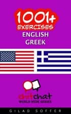 1001+ Exercises English - Greek ebook by Gilad Soffer