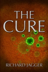 The Cure ebook by Richard Jagger