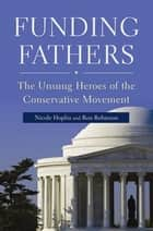 Funding Fathers ebook by Nicole Hoplin,Ron Robinson