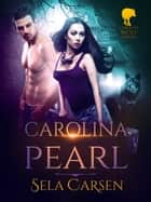 Carolina Pearl ebook by Sela Carsen