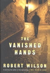 The Vanished Hands ebook by Robert Wilson