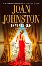 Invincible (Mills & Boon M&B) (The Benedict Brothers, Book 1) ebook by Joan Johnston