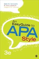 An EasyGuide to APA Style ebook by Dr. Beth M. Schwartz, Ronald Eric Landrum, Regan A. R. Gurung