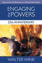 The powers that be ebook by walter wink 9780307575456 rakuten kobo engaging the powers 25th anniversary edition ebook by walter wink fandeluxe Epub