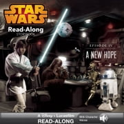 Star Wars: A New Hope Read-Along Storybook ebook by Lucasfilm Press