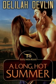 A Long, Hot Summer ebook by Delilah Devlin