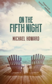 On The Fifth Night ebook by Michael Howard