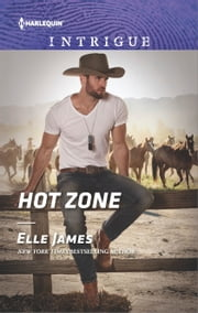 Hot Zone - A Suspenseful Story in Wild Wyoming ebook by Elle James