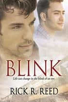 Blink ebook by Rick R. Reed
