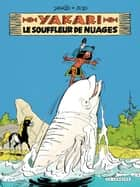 Yakari - tome 21 - Le Souffleur de nuages ebook by Job, Derib, Derib