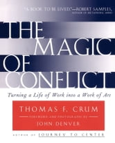 Magic of Conflict ebook by Thomas Crum