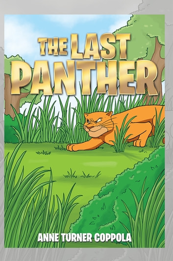 THE LAST PANTHER ebook by Anne Turner Coppola