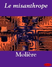 Le misanthrope ebook by Kobo.Web.Store.Products.Fields.ContributorFieldViewModel
