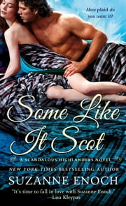 Some Like It Scot ebook by Suzanne Enoch