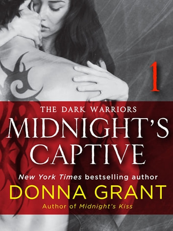 Midnight's Captive: Part 1 - The Dark Warriors ebook by Donna Grant