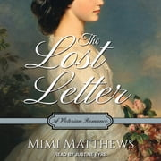 The Lost Letter - A Victorian Romance audiobook by Mimi Matthews