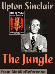 The Jungle (Mobi Classics) ebook by Upton Sinclair