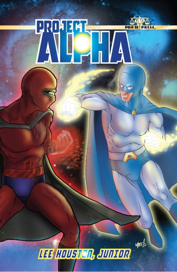 Project Alpha ebook by Lee Houston Jr.